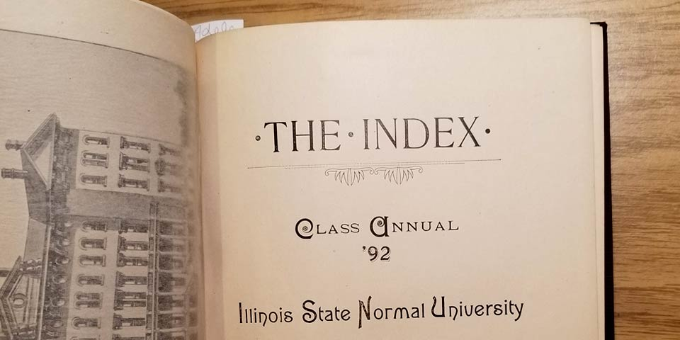 The Index Class Annual '92 Illinois State University