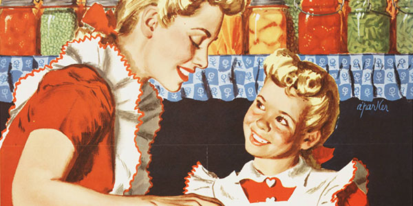 World War II poster with a color illustration of a blonde mother and daughter in matching red dresses and white aprons canning food.